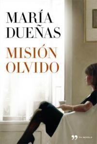 mision-olvido-de-maria-duenas-22244